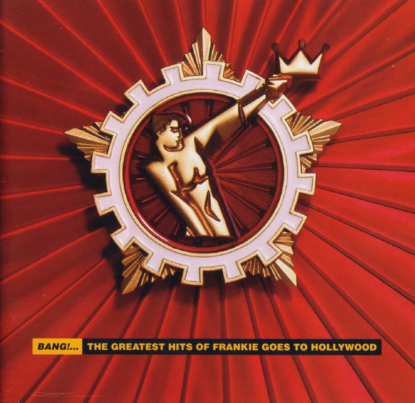 Frankie Goes To Hollywood Bang! ...The Greatest Hits