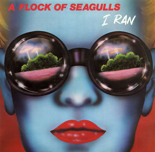 A Flock Of Seagulls I Ran