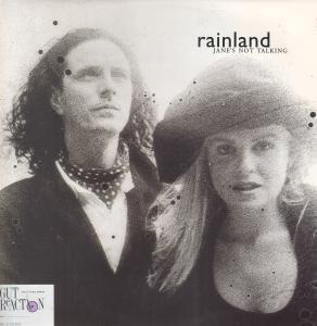 Rainland Jane's Not Talking