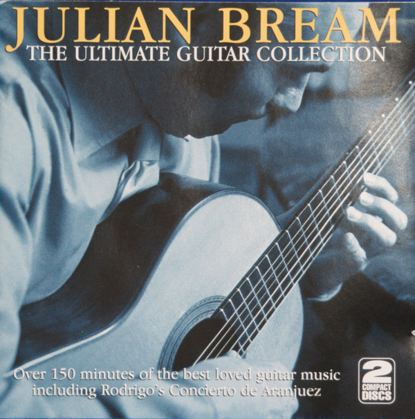 Bream, Julian The Ultimate Guitar Collection - 2 DISC