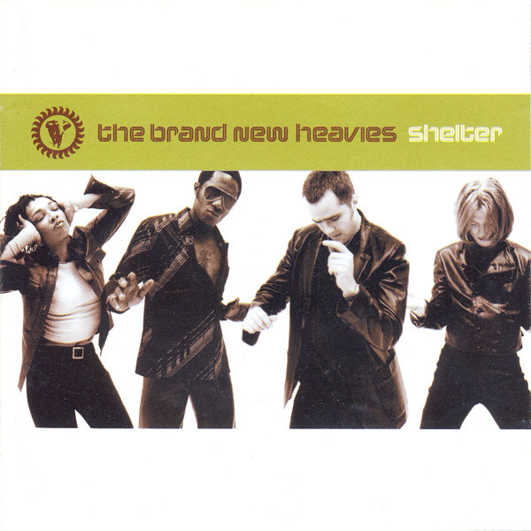Brand New Heavies (The) Shelter