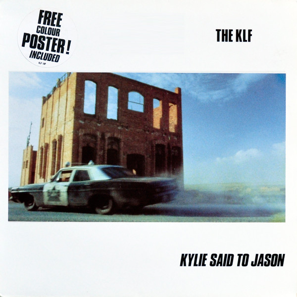 The KLF Kylie Said To Jason Vinyl