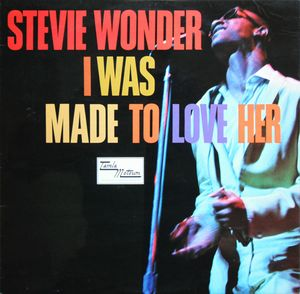 Wonder, Stevie I Was Made To Love Her