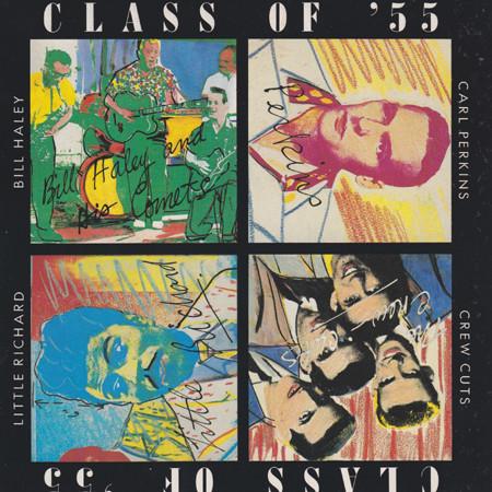 Carl Perkins / Bill Haley / Crew Cuts / Little Richard Class Of '55
