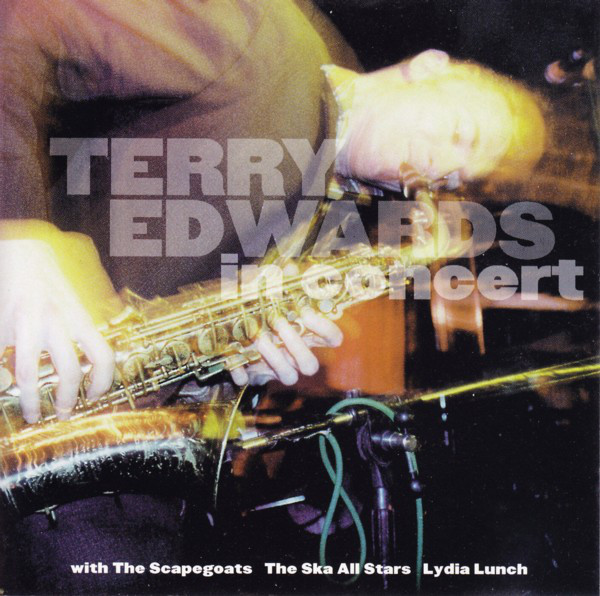 Edwards, Terry Yesterday's Zeitgeist : Terry Edwards In Concert  CD