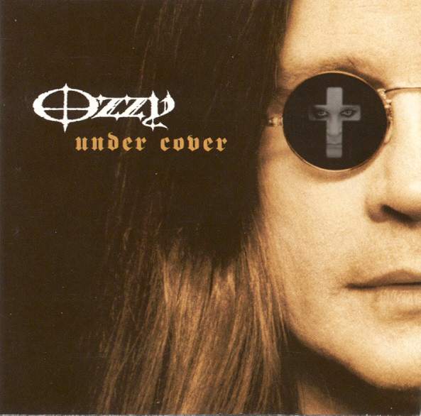 Osbourne, Ozzy Under Cover