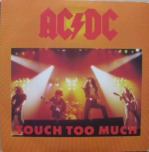 AC/DC Touch Too Much