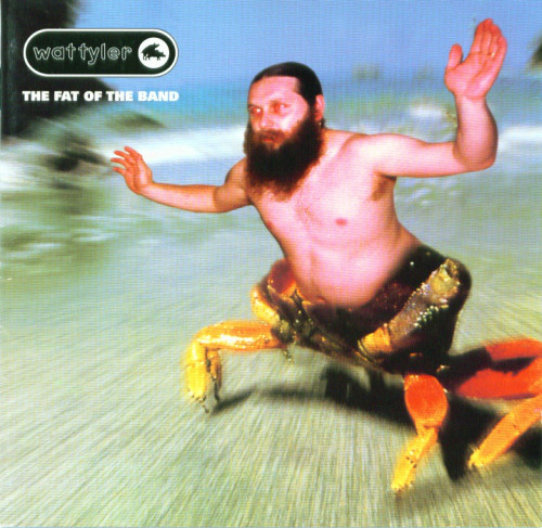 Wat Tyler The Fat Of The Band CD