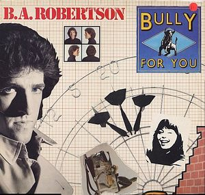 Robertson, B.A. Bully For You