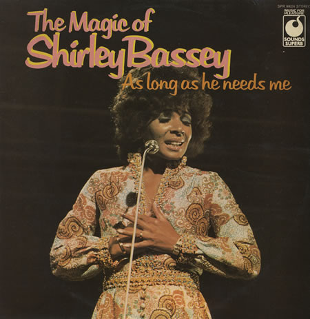 Bassey, Shirley The Magic Of Shirley Bassey - As Long As He Needs Me