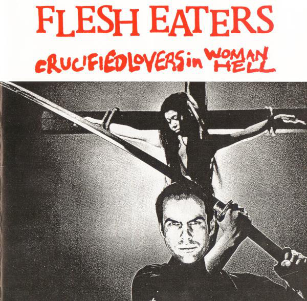 Flesh Eaters Crucified Lovers  In Woman Hell