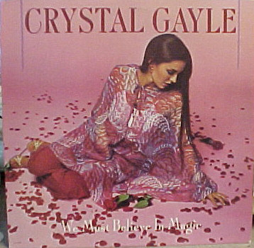 Gayle, Crystal We Must Believe In Magic