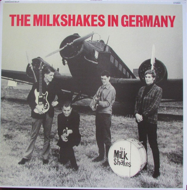The Milkshakes The Milkshakes In Germany