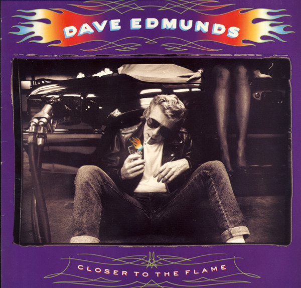 Edmunds, Dave Closer To The Flame Vinyl