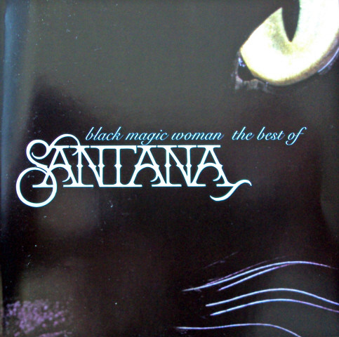 Santana Black Magic Woman The Best Of