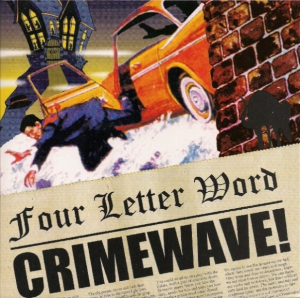 Four Letter Word Crimewave!