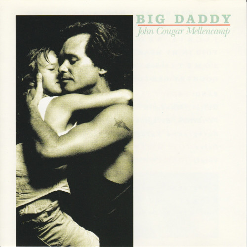 Mellencamp, John Cougar Big Daddy