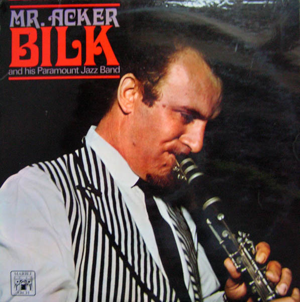 Mr. Acker Bilk And His Paramount Jazz Band Mr. Acker Bilk And His Paramount Jazz Band Vinyl