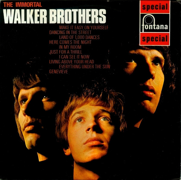 The Walker Brothers The Immortal Walker Brothers