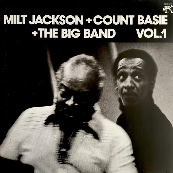 Milt Jackson + Count Basie + The Big Band Vol. 1 Milt Jackson + Count Basie + The Big Band Vol. 1 Vinyl