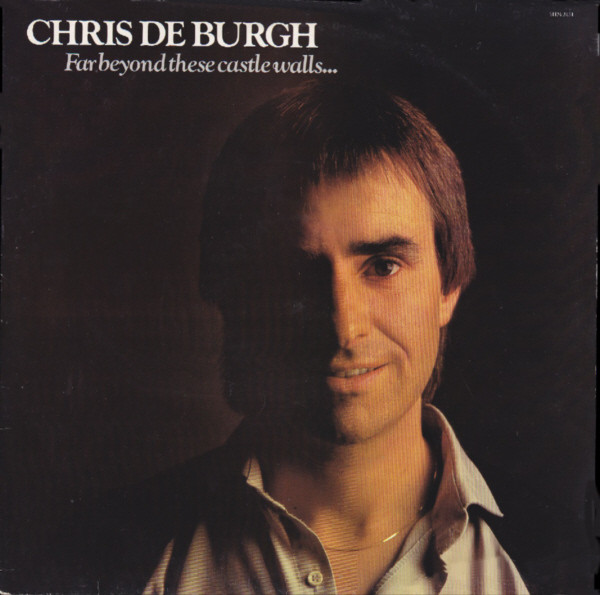 De Burgh, Chris Far Beyond These Castle Walls Vinyl