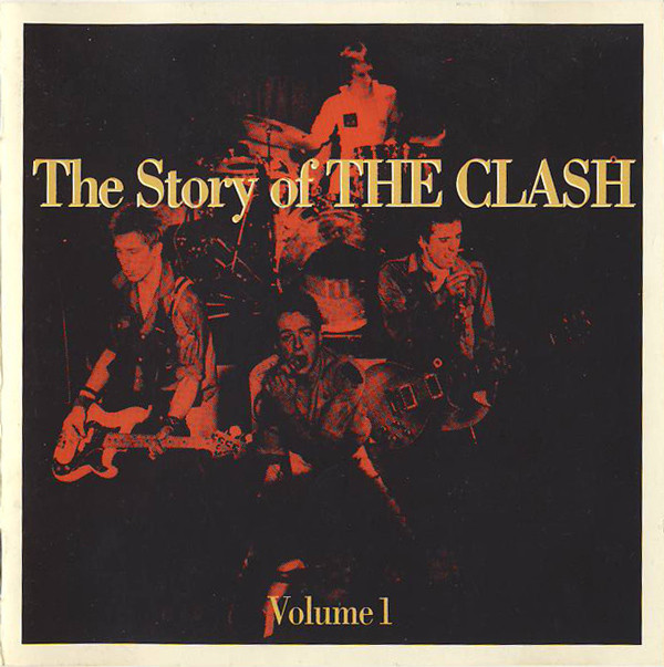 The Clash The Story Of - Volume 1