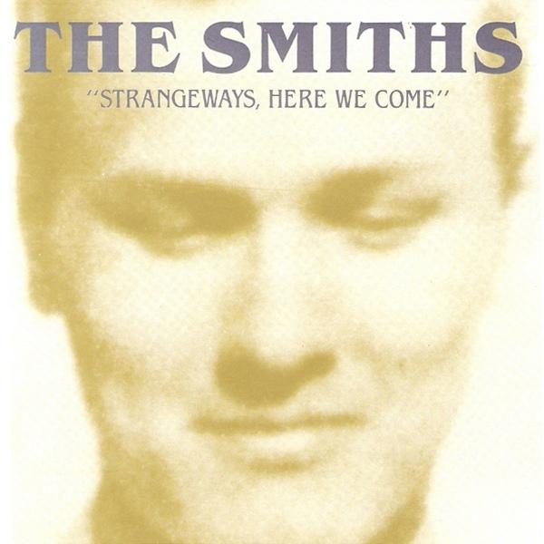 The Smiths Strangeways, Here We Come