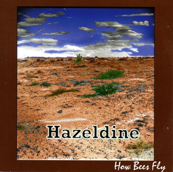 Hazeldine How Bees Fly Vinyl