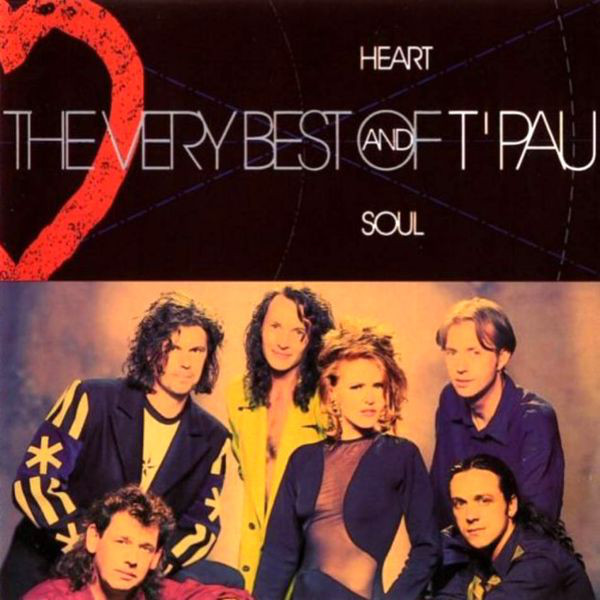 T'Pau Heart And Soul - The Very Best Of