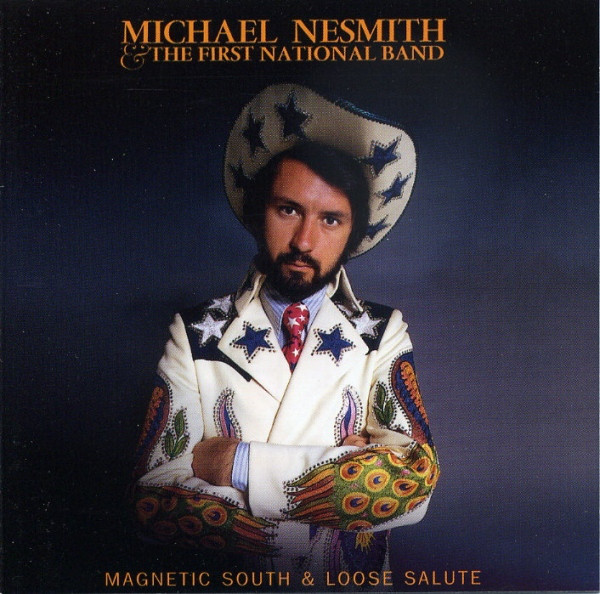 Nesmith, Michael Magnetic South & Loose Salute CD