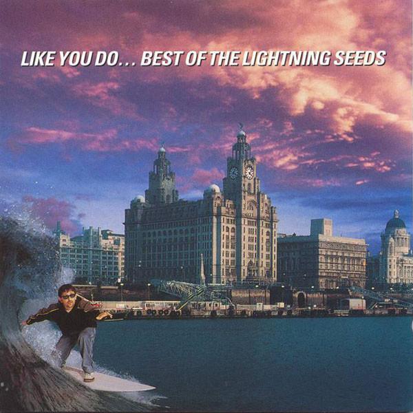 Lightning Seeds Like You Do - The Best Of CD