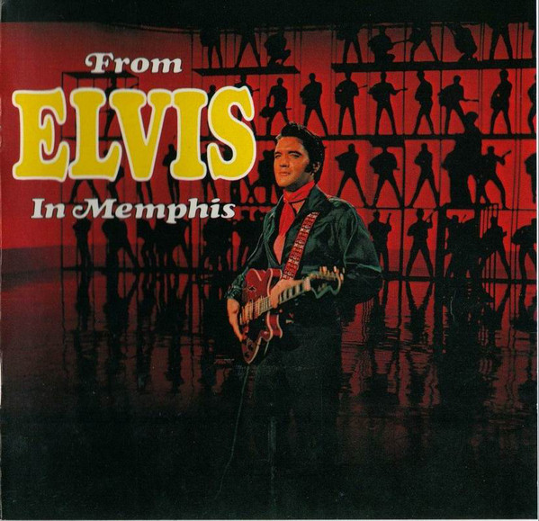 Presley, Elvis From Elvis In Memphis CD