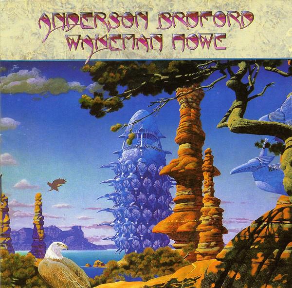 Anderson Bruford Wakeman Howe Anderson Bruford Wakeman Howe CD