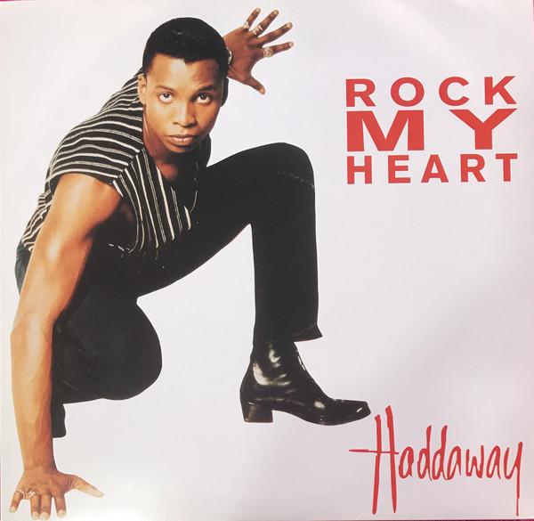 Haddaway Rock My Heart Vinyl