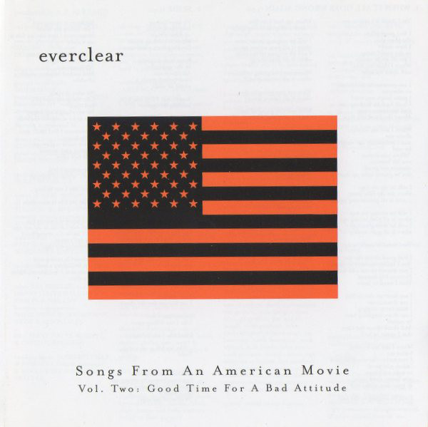 Everclear Songs From An American Movie Vol. Two: Good Time For A Bad Attitude CD