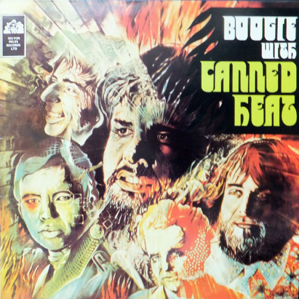 Canned Heat Boogie With Canned Heat