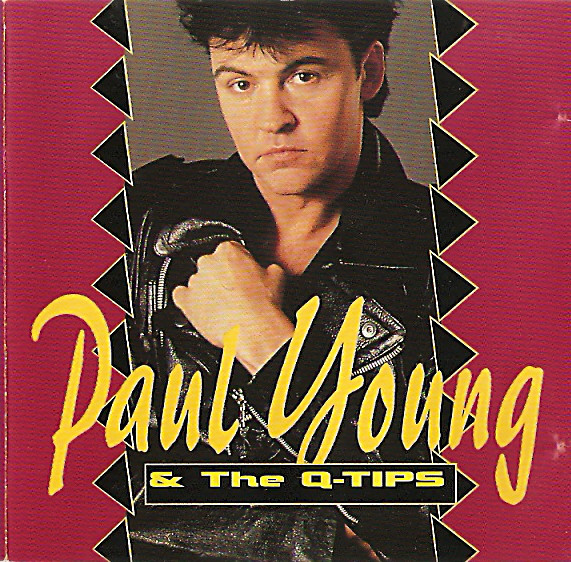 Young, Paul & The Q-Tips Paul Young & The Q-Tips CD