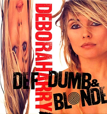 Harry Deborah Def Dumb & Blonde Vinyl