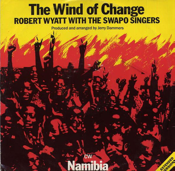 Wyatt, Robert (With The Swapo Singers) The Wind of Change