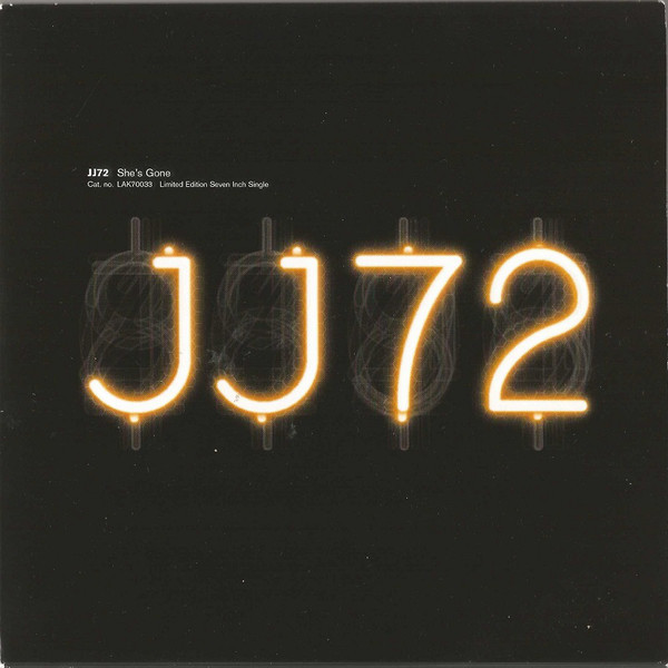 JJ72 She's Gone  Vinyl