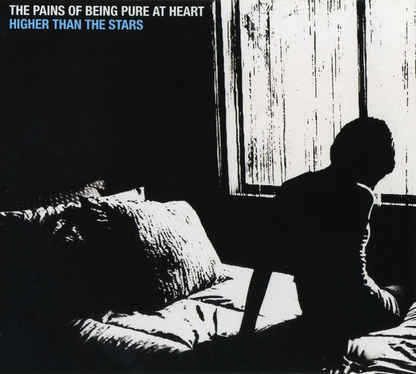 The Pains Of Being Pure At Heart Higher Than The Stars