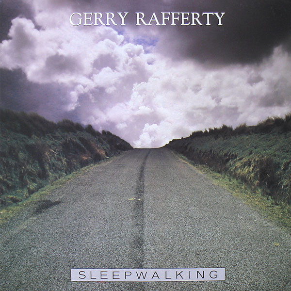 Rafferty, Gerry Sleepwalking