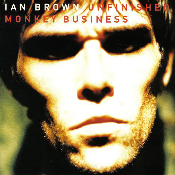 Brown, Ian Unfinished Monkey Business CD