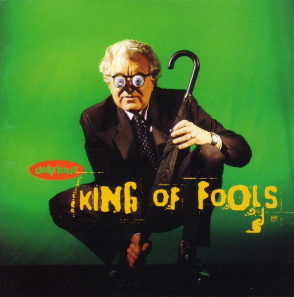 Delirious? (Delirious5) King Of Fools CD