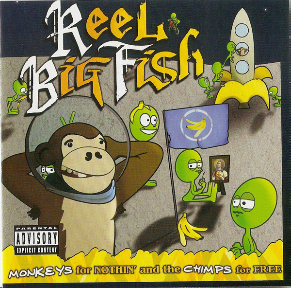 Reel Big Fish Monkeys For Nothin' And The Chimps For Free CD