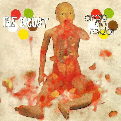 The Locust / Arab On Radar The Locust / Arab On Radar