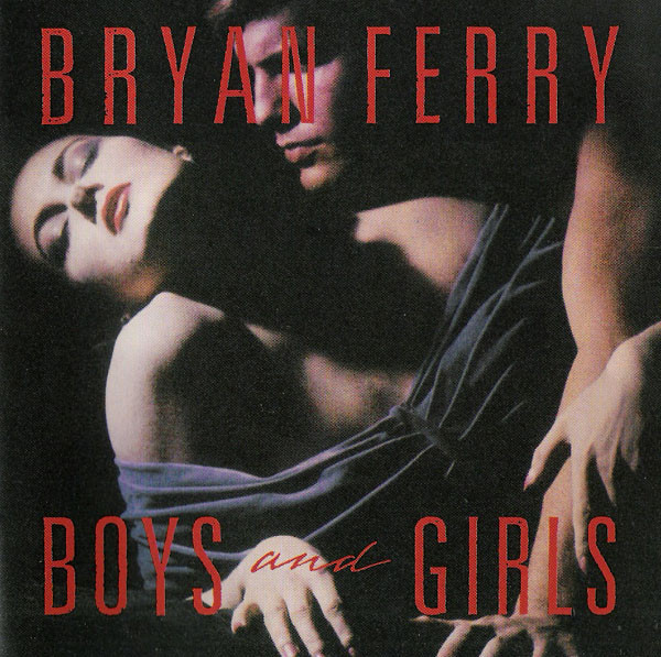 Ferry, Bryan Boys And Girls CD