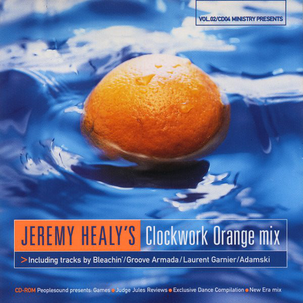 Healy, Jeremy Ministry Presents Jeremy Healy's Clockwork Orange Mix