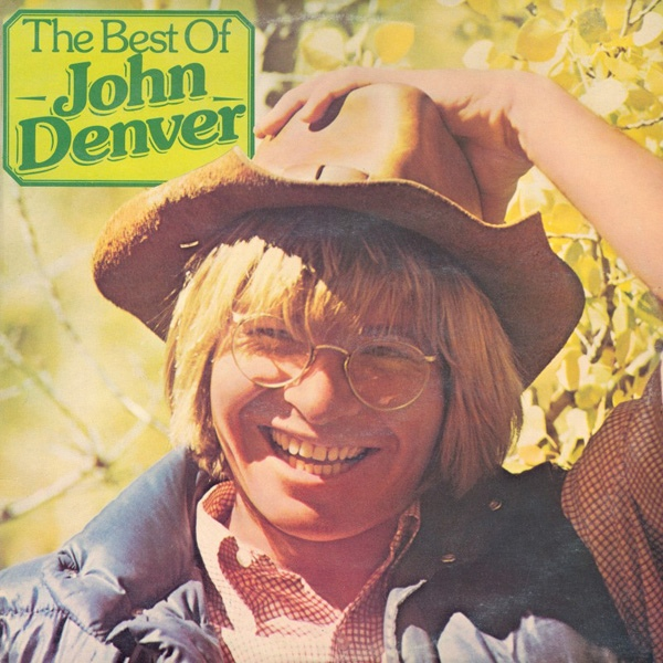 Denver, John The Best Of John Denver