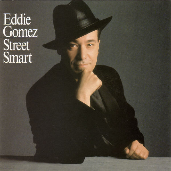 Gomez, Eddie Street Smart
